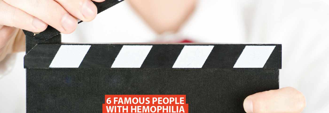 6 Famous People With Hemophilia